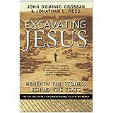 Excavating Jesus: Beneath the Stones, Behind the Texts