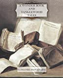 img - for A Wonder Book and Tanglewood Tales book / textbook / text book