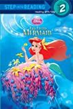 The Little Mermaid Step into Reading (Disney Princess)