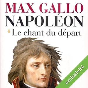 Le chant du départ (Napoléon 1) Audiobook