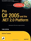 Pro C# 2005 and the .NET 2.0 Platform, Third Edition (Expert's Voice)