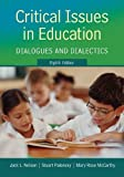 img - for Critical Issues in Education: Dialogues and Dialectics book / textbook / text book
