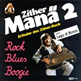 Zither Manä 2 - Rock, Blues, Boogie