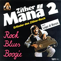 Zither Man� 2 - Rock, Blues, Boogie