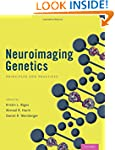 Neuroimaging Genetics: Principles and...