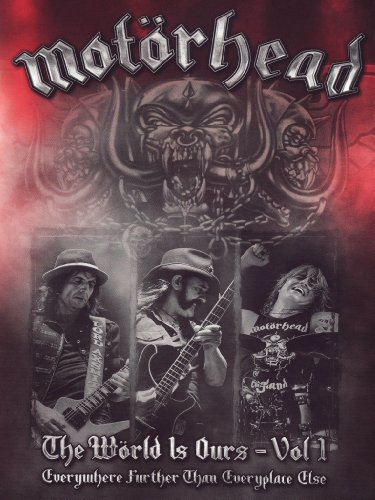 Motörhead - The wörld is ours - Vol 1 - Everywhere further than everyplace else Volume 01