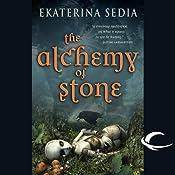 The Alchemy of Stone | [Ekaterina Sedia]