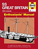 Haynes Book SS Great Britain Manual An insight into the design, construction and operation of Brunel's famous passenger ship Including an AA Microfibre Magic Mitt