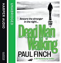 Dead Man Walking (       UNABRIDGED) by Paul Finch Narrated by Paul Thornley
