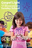 img - for Give Me Jesus! Teacher Guide Winter 2011-2012 Grade 1 & 2 book / textbook / text book