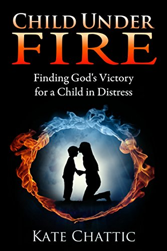 Child Under Fire by Kate Chattic ebook deal