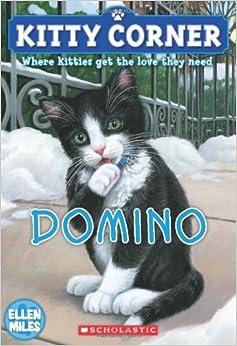 Kitty Corner: Domino: Ellen Miles: 9780545275750: Amazon.com: Books
