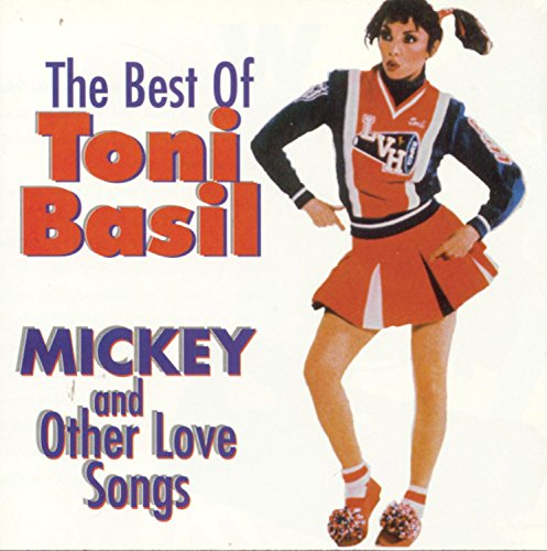TONI BASIL - The Best of Toni Basil: Mickey & Other Love Songs - Zortam Music
