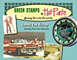 Green Stamps to Hot Pants: Growing Up in the 50s and 60s