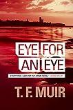 Eye for an Eye (Di Gilchrist Book 1)