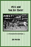 1924 and You Are There!: A Fictionalized Baseball Replay