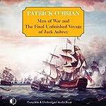 Men-of-War: The Final Unfinished Voyage of Jack Aubrey | Patrick O'Brian