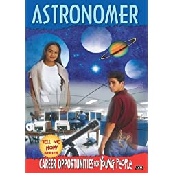 Tell Me How Career Series: Astronomer