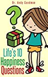 Life's 10 Happiness Questions