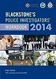 Blackstone's Police Investigators' Workbook 2014 (0199684677) by Connor, Paul
