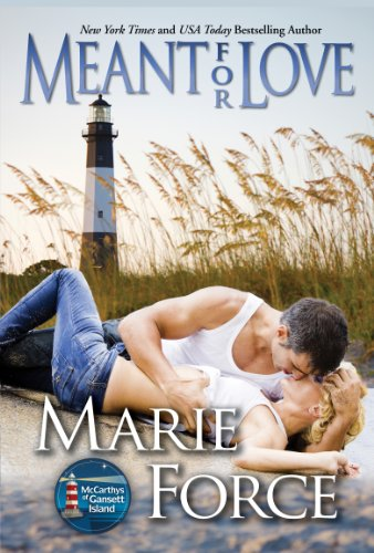 Marie Force - Meant for Love, McCarthys of Gansett Island, Book 10