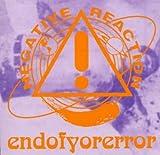 Endofyorerro by Negative Reaction