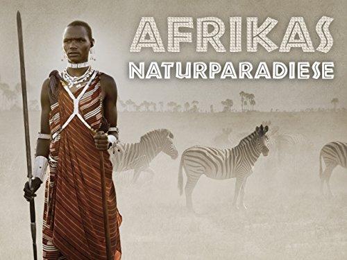 Afrikas Naturparadiese