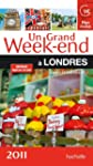Un grand week-end � Londres 2011