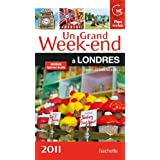 Un grand week-end � Londres 2011par Collectif