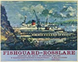 Irish Travel Poster, Fishguard, Rosslare Ferry, Southern Ireland