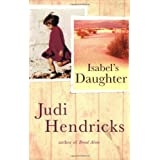Isabel's Daughterby Judi Hendricks