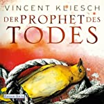 Der Prophet des Todes (Julius Kern 3)   Vincent Kliesch