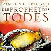 Der Prophet des Todes (Julius Kern 3) | [Vincent Kliesch]