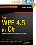 Pro WPF 4.5 in C#: Windows Presentati...