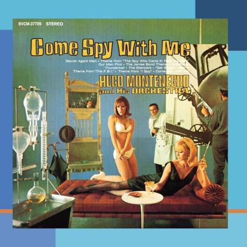 Hugo Montenegro - Come Spy With Me - Zortam Music