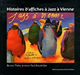 echange, troc Bruno Thery, Jean-Paul Boutellier - Histoires d'Affiches a Jazz a Vienne