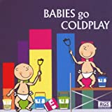 echange, troc Various Artists - Babies Go Coldplay