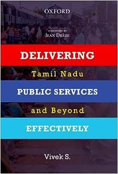 Delivering Public Services Effectively: Tamil Nadu And Beyond