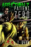 L.T. Ryan Affliction Z: Patient Zero: 1