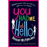 You Had Me At Helloby Mhairi McFarlane