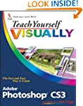 Teach Yourself VISUALLY Photoshop CS3...