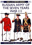 Russian Army of the Seven Years War (1) (Men at Arms Series, 297)