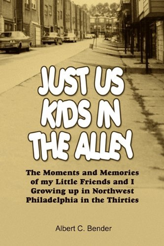 just-us-kids-in-the-alley-the-moments-and-memories-of-my-little-friends-and-i-growing-up-in-northwes
