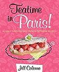 Teatime in Paris!: A Walk Through Eas...