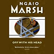 Off with His Head | [Ngaio Marsh]