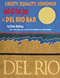 img - for Liberty Equality, Consensus and All That Jazz at the del Rio Bar book / textbook / text book