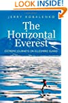 The Horizontal Everest: Extreme Journ...