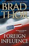 Foreign Influence: A Thriller