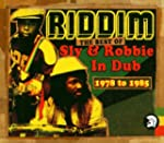Riddim: The Best of Sly and Robbie In...