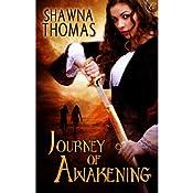 Journey of Awakening: The Triune Stones, Book 1 | Shawna Thomas